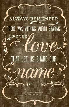 the love that let us share our name love love quotes quotes quote song lyrics love quote music quotes