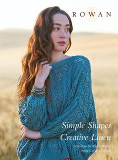 NEW Rowan S/S 2015 booklet: Simple Shapes Creative Linen, 8 designs by Marie Wallin