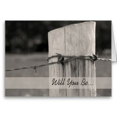 Rural Fence Post Will You Be My Groomsman Invite Greeting Cards