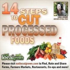 Read how one family took a pledge to eat Real Food. Here are 14 Steps they recommend to help you achieve reduce processed foods from your diet. This goes hand-in-hand with a local grown diet!