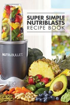 Best Nutribullet Smoothie Recipes and Nutriblasts in 2017