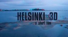HKI3D, A DOCUMENTARY IN SEARCH OF A DISTRIBUTOR  HKI3D (Helsinki 3D) is a 10 minutes documentary film about the Helsinki city. Featuring hyperstereo, timelapses, and long exposures, the movie bring the viewer inside the beautiful Finland capital city in never experienced before ways. The stereoscopic 3D trailer is visible here under.