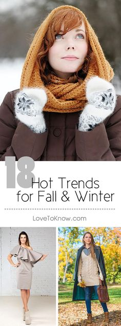Spruce up your wardrobe for the colder months by adding a few trendy looks. From outerwear to accessories, you can find hot new trends in styles and colors that might surprise you. | 18 Hot Trends for Fall & Winter from #LoveToKnow