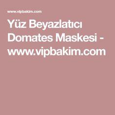 Yüz Beyazlatıcı Domates Maskesi - www.vipbakim.com