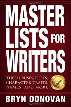 "Master Lists for Writers makes ""show, don't tell"" a lot easier and helps you figure out your story more quickly. In this book, you'll find: • lists of phrases for describing facial expressions, body language, gestures, physical appearance, and emotions • 175 master plot ideas, including romance, high-stakes, family, and workplace stories • character traits, quirks, and backstory inspiration • and more! #NaNoWriMo #writing"