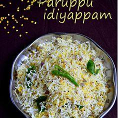 Paruppu idiyappam recipe - Moong dal idiyappam