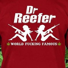 Are you a DrReefer? Get yours now http://ift.tt/2phR6yK  #420 #cannabis #weed #weedstagram #ganja #highsociety #maryjane #stoner #710 #kush #highlife #cannabiscommunity #dank #hot #hightimes #high #weedporn #smoke #pot #stoned #girls #weedstagram420 #stonernation #dope #pretty #awesome #sexy #cool  #instaweed #drreefer