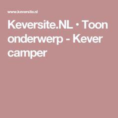 Keversite.NL • Toon onderwerp - Kever camper