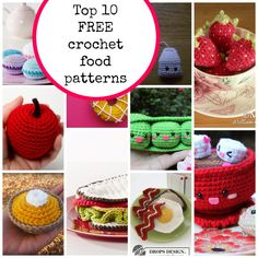 Top 10 free crochet food patterns..It's fun for kids to have play food!