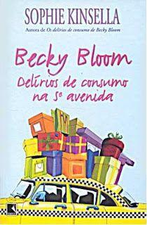 Becky Bloom Delírios de Consumo na 5ª avenida - Sophie Kinsella   Loja Dani Fuller