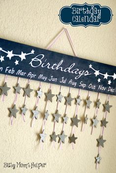 Birthday Calendar DIY via Busy Mom's Helper Great way to keep track of all the special days!