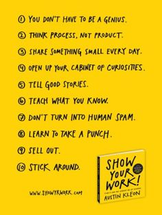 Austin Kleon, who wrote Steal Like An Artist, has a new book coming out: Show Your Work. Personal Branding, Nutrition Education, Art Education, Austin Kleon, Illustrator, Artist Quotes, Inspirational Books, You Working, Learning