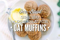 One-Bowl Spiced Applesauce Oat Muffins - Live Simply