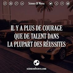 Il y a plus de courage que de talent dans la plupart des réussites. #motivation…
