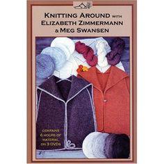 I just LOVE EZ's dvds!  Knitting Around with Elizabeth Zimmermann and Meg Swansen DVD set