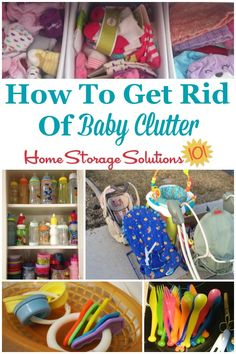 Here are instructions for how to get rid of baby clutter from your home, including dealing with sentimental feelings, as well as a checklist of items to make sure you don't forget hidden pockets of clutter throughout the house {on Home Storage Solutions