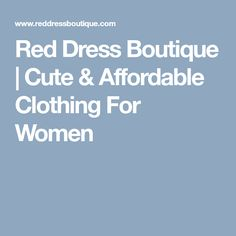 Affordable Boutique Dresses & Clothing for Women