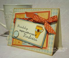 Friendship by Melhoulihan5 - Cards and Paper Crafts at Splitcoaststampers