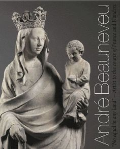André Beauneveu :kunstenaar in dienst van de Franse en Vlaamse hoven /Susie Nash; met bijdragen van Till-Holger Borchert en Jim Harris.. [73.033.5 BEAUNEVEU A. 2007]