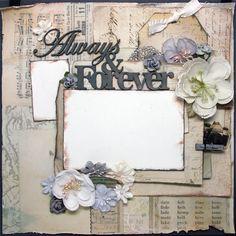 Always & Forever - Scrapbook.com