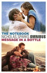 The notebook &  Message in a bottle, twee van de populairste boeken van Nicholas Sparks in 1 omnibus.      http://www.bruna.nl/boeken/the-notebook-message-in-a-bottle-9789000325252