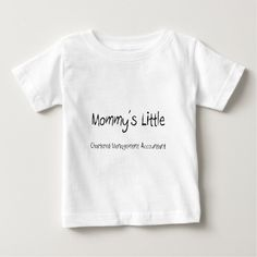 Mommys Little Chartered Management Accountant T Shirt, Hoodie Sweatshirt