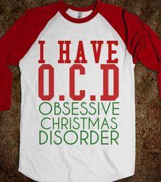 OCD OBSESSIVE CHRISTMAS DISORDER B TEE - glamfoxx.com - Skreened T-shirts, Organic Shirts, Hoodies, Kids Tees, Baby One-Pieces and Tote Bags