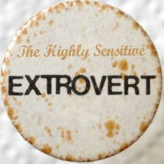 Are you an *extrovert* highly sensitive person? Then this post is for you. #hsp #extravert