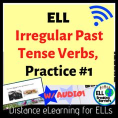 Distance Learning, ELL Irregular Past Tense Verb Practice Teaching Character Traits, Irregular Past Tense Verbs, Ell Students, Second Grade Teacher, Audio, Classroom Activities, Easter Activities, Teacher Resources, Esl Resources
