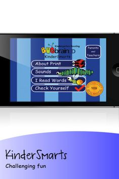 "KinderSmarts ($0.99) highly interactive, giving your kindergartener a chance to relate to print concepts, phonological awareness and word recognition *   * Bugs do the teaching to add fun and whimsy.  * ""Check Yourself"" section  * Tutorial format   * Gameland offer constant motivation to earn ""Bug Badges""   * Based on the Common Core Standards for Kindergarten.  *Multi-sensory learning creates a high degree of interactivity through voice, written words and animations."