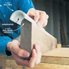 DIY Tip of the Day! Make contour sanders for convex and concave surfaces with short pieces of PVC pipe cut lengthwise. Apply adhesive-backed sandpaper to the inner and outer diameters, or spray adhesive on the pipe and apply regular sandpaper. Match the PVC's diameter to rounded or curved surfaces and edges so when you sand the contour you'll preserve its original shape.