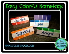 Creative Party Ideas by Cheryl: Easy Name Tags made from Paint Chip Cards Kindergarten Classroom, School Classroom, Classroom Ideas, Classroom Setting, Teaching Activities, Teaching Tips, Beginning Of School, First Day Of School, Classroom Organization