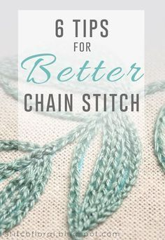 6 tips for better chain stitch #chain_stitch, #stitch_tutorial, #hand_embroidery_tips #embroiderystitchestutorial