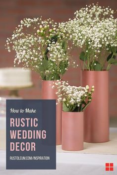 DIY your perfect rustic wedding. Learn how to DIY rustic wedding decorations on a budget that are beautiful for your winter, spring, summer, or fall wedding. Make these rustic and elegant wedding centerpieces with Stops Rust Bright Coat Spray in Rose. DIY these centerpieces and place them on a tree stump for your country wedding reception. Craft these simple and cheap rustic centerpieces on a budget for a vintage and romantic feel for you wedding day.