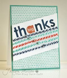 We've got a whole lot of love for this card by Jaclyn Miller. The words are from the Big Thanks stamp set from TechniqueTuesday.com.