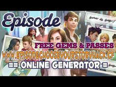 ▶️ Episode Choose Your Story Hack/Cheats - Working 100% - Get Free Gems and Passes [Android/iOS] ❌ http://www.episodechooseyourstoryhack.cf...