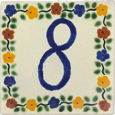 Folk art street numbers made of hand made ceramic tile will make your house outstanding. Rustica House tile plaque number makes the property easier to find as well as elegant and inviting. Street House, Street Art, Painting Ceramic Tiles, House Tiles, Number 8, House Numbers, Hand Painted Ceramics, Folk Art, Kids Rugs