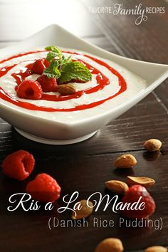 Ris a La Mande (Danish Rice Pudding) Just Desserts, Delicious Desserts, Dessert Recipes, Yummy Food, Dessert Ideas, Cookie Recipes, Tasty, Danish Cuisine, Danish Food