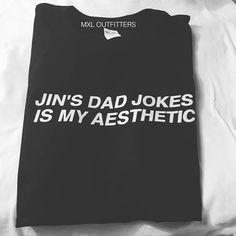 BTS Jin's dad jokes is my aesthetic T-Shirt