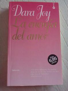 La energía del amor de Dara Joy