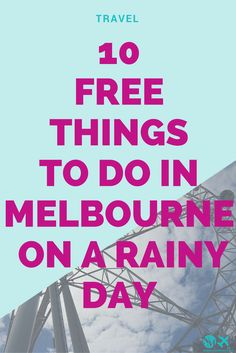 10 free things to do in Melbourne on a rainy day. The ultimate Australia travel guide and the ultimate Melbourne city guide for cheap! #travel #travelblog #melbourne #australia #rain #cityguide #travel #city #lifestyle #digitalnomad Free Things To Do, Cheap Things To Do, Things To Do On A Rainy Day, Australia 2018, Aussie Australia, Victoria Australia, Melbourne Australia City, Cheap Travel, Visit Melbourne