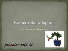 Koniec roku w Japonii by japonia-info via slideshare