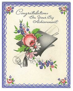 Congratulations On Your Big Achievement (card) by Tommer G, via Flickr