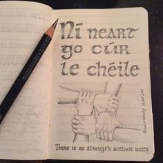 Ní neart go cúr le chéile (There is no strength without unity) Gaelic Quotes, Gaelic Words, Irish Quotes, Celtic Pride, Irish Pride, Class Rules Poster, Celtic Signs, Wedding Sayings, Finnegans Wake