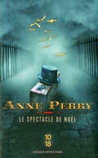 Le Bouquinovore: Le spectacle de Noël, Anne Perry