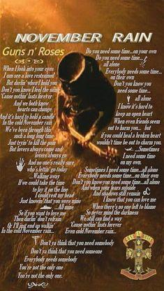 """Guns N' Roses - """"November Rain"""" Great Song Lyrics, Music Lyrics, Music Songs, 80s Music, Guns And Roses, Song Quotes, Music Quotes, Rock Lyric Quotes, November Rain Lyrics"""