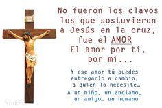 No fueron los clavos los que sostuvieron a Jesús en la cruz, fue el AMOR