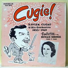 Xavier Cugat & His Orchestra 1933-1940 - Label ID. Sunbeam HB-305 - Vinyl Records