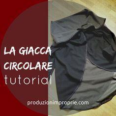 Tutorial di cucito sartoriale facile per confezionare una giacca circolare. Il modello è un cerchio con le maniche. Vi mostro la rifinitura a sbieco.