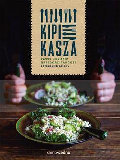 Kipi kasza Łukasik Paweł, Targosz Grzegorz Edgard.Księgarnia internetowa Czytam.pl